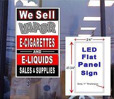 We Sell Vapor E  cigarettes & E  Liquids 24x48 light up window sign