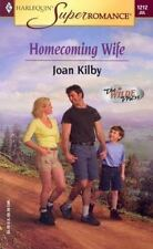 Homecoming Wife By: Joan Kilby