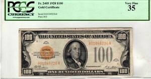 Fr.2405 $100 1928 Gold Certificate PCGS Very Fine 35 Exceptional Eye Appeal