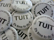 """12-PK ROUND TUIT Flatback TOKEN BUTTONS 1-1/4"""" Motivate-Inspire, No More Excuses"""