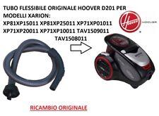 TUBO FLESSIBILE HOOVER XARION PRO ORIGINALE D201 PER XP71 XP81 TAV1508 011