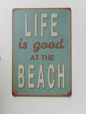 LIVE IS GOOD AT THE BEACH TIN RETRO  RUSTIC  METAL SIGN