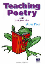 Teaching Poetry with 7 – 12 year olds by Alan Peat