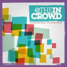 We Are The IN Crowd - Guaranteed Zu Disagree Neue CD
