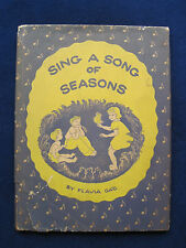 Sing a Song of Seasons - Written & Illustrated by FLAVIA GAG, Sister of Wanda