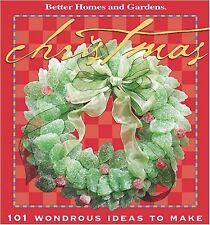 Christmas: 101 Wondrous Ideas to Make (Better Home