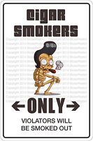 "*Aluminum* Cigar Smokers Only 8""x12"" Metal Novelty Sign  NS 318"