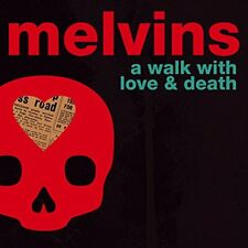 Melvins - A Walk With Love and Death (NEW 2 x CD)