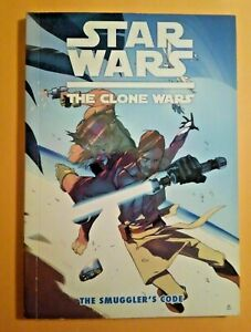 Star Wars: The Clone Wars The Smuggler's Code (2013) NM Dark Horse Digest TPB 1