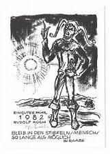 """RUDOLF KOCH: Neujahrsgraphik P. F. 1982, Eulenspiegel """"Bleib in den Stiefeln .."""""""
