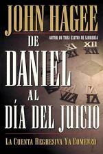 De Daniel Al Día del Juicio by John Hagee (2000, Paperback)