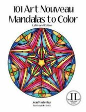 Left-Hand Coloring Bks.: 101 Art Nouveau Mandalas to Color - Left-Hand...