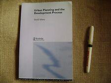 Urban Planning and the development process David Adams 248 p Routledge 2001