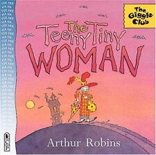 The Teeny Tiny Woman (Giggle Club) by Arthur Robins