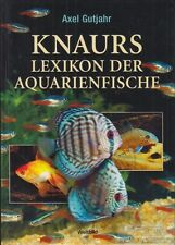 Knaurs Lexikon der Aquarienfische: Gutjahr, Axel