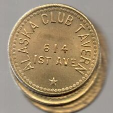 SEATTLE *** ALASKA CLUB TAVERN *** GOOD FOR 25¢ IN TRADE