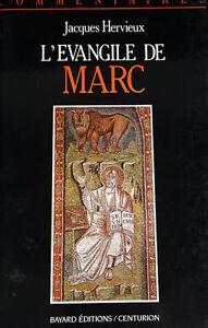 L'Evangile de Marc - Commentaire pastoral