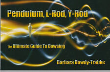 Pendulum L-Rod Y-Rod book How to Dowse - water dowsing 103 pages