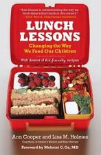 Lunch Lessons: Changing the Way We Feed Our Children, Holmes, Lisa, Cooper, Ann,
