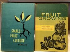 Vtg  book lot Small Fruit Culture 1955 / Fruit Growing 1960