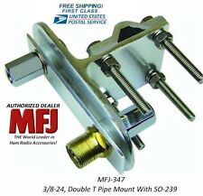 MFJ-347 Double T Pipe Mount With SO-239, Build A 80-6 Meter Mini Hamstick Dipole