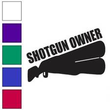Shotgun Owner Hunting Decal Sticker Choose Color + Large Size #lg612