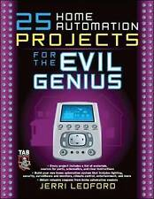 25 Home Automation Projects for the Evil Genius-ExLibrary