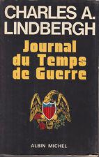 C1 AVIATION Charles LINDBERGH Mon Journal du Temps de Guerre EPUISE Grand Format