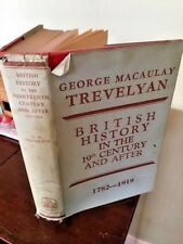 George Macaulay Trevelyan British History in the 19th Century and After HB DJ