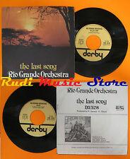 LP 45 7'' RIO GRANDE ORCHESTRA The last song Naxos 1978 italy DERBY cd mc dvd