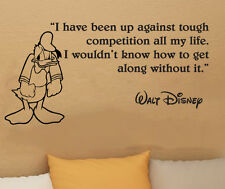 Walt Disney Donald Duck I have been up wall quote vinyl wall decal sticker 27x14