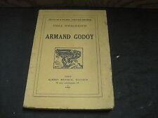 Emile SCHAUB-KOCH: Armand Godoy. E.O. n°tée