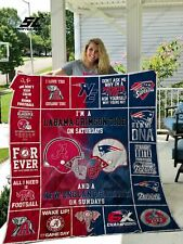 I'm A Labama Crimson Tide On Saturdays And A New England Patriot Quilt Blanket