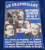 LE CRAPOUILLOT Nouvelle série n°50 HISTOIRES SECRÈTES DE LA Ve GISCARDIENNE