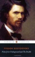 Notes from Underground; the Double (Penguin Classics) by Dostoyevsky, Fyodor