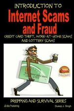 Introduction to Internet Scams and Fraud - Credit Card Theft, Work-At-Home...