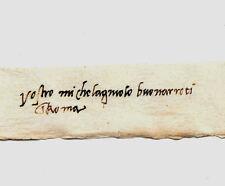 Michelangelo Autograph Reprint On Original Period 1560s Paper