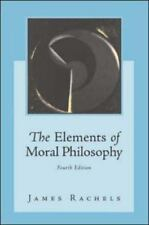 The Elements of Moral Philosophy by James Rachels (2003, Paperback, Revised)