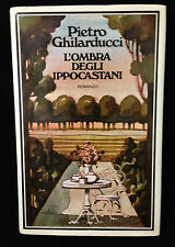 L30> L'OMBRA DEGLI IPPOCASTANI - PIETRO GHILARDUCCI - 1974
