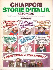 Chiappori: STORIE D'ITALIA 1860-1870 I° Ed. Feltrinelli