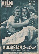 Revue Le film complet N°589 du 1er novembre 1956 Goubbiah Mon amour Jean Marais
