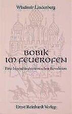Bobik im Feuerofen: Eine Jugend in der russischen Revolution - Lindenber ... /4