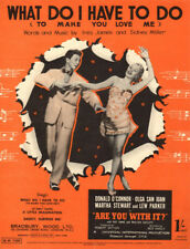 WHAT DO I HAVE TO DO Music Sheet-DONALD O'CONNOR/OLGA SAN JUAN-ARE YOU WITH IT?