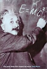 E=MC2: The Great Ideas that Shaped Our World