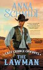 Last Chance Cowboys: The Lawman (Where the Trail Ends) by Anna Schmidt