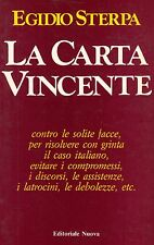 La carta vincente- E.STERPA, 1982 Editoriale Nuova  - ST655