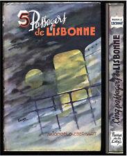 PRESSES DE LA CITE  MIGNON G.EBERHART  5 PASSAGERS POUR LISBONNE état quasi neuf