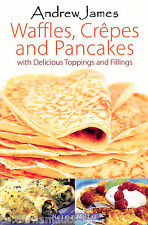Andrew James Waffle Recipes Pancake & Crepe Cookbook for Homemade Treats