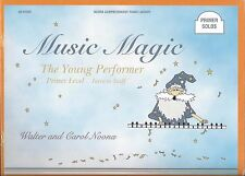 """MUSIC MAGIC"" THE YOUNG PERFORMER-PRIMER SOLOS MUSIC BOOK BRAND NEW ON SALE!!"