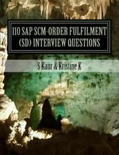 110 SAP SCM-Order Fulfilment (SD) Interview Questions : With Answers and...